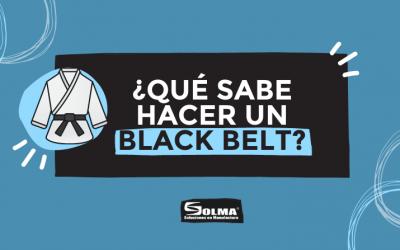 ¿Qué sabe hacer un Black Belt?